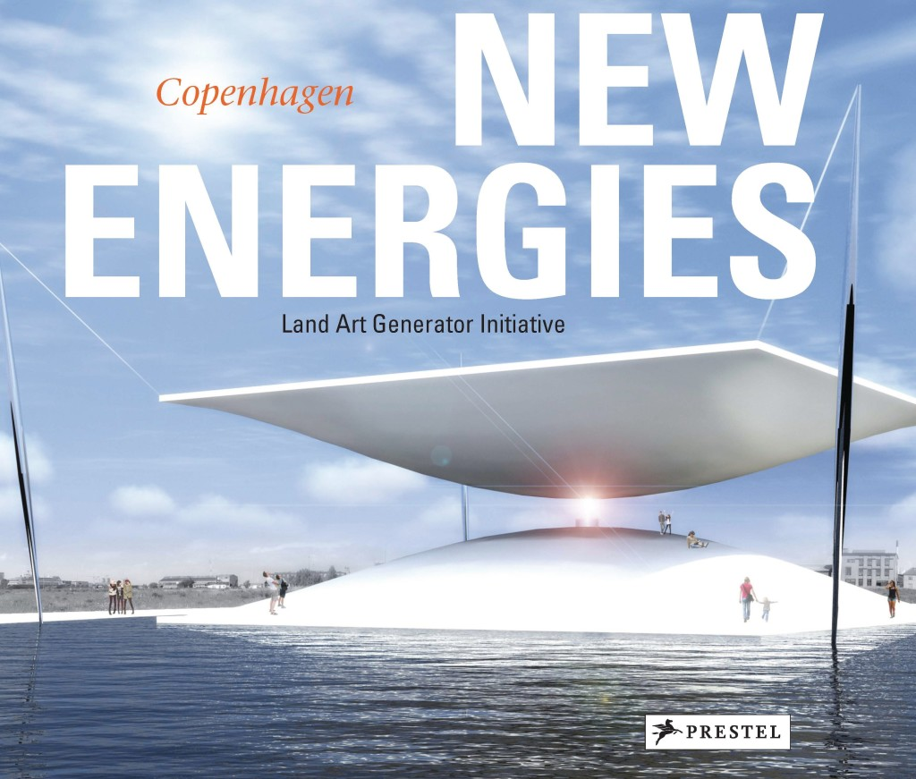 New Energies Land Art Generator Initiative Copenhagen von